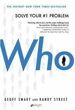 Who: The A Method for Hiring, Geoff Smart, Randy Street, Good Book
