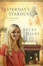 Yesterday's Stardust, Lost Sanctuary Series #2 Becky Melby Paperback