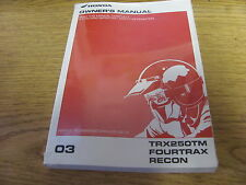 OEM Honda Owners Manual 2003 TRX250TM Fourtrax Recon New Wrapped