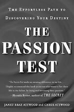The Passion Test : The Effortless Path to Discovering Your Destiny by Janet Bray