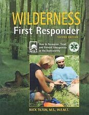 Wilderness First Responder, 2nd: A Text for the Recognition, Treatment, and Pre