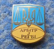 UKRAINE REFEEREE RUGBY FEDERATION UNION 1990's PIN BADGE