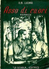 Natal Mario Lugaro ASSO DI CUORI Ed. 1946