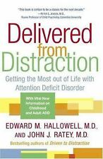 DELIVERED FROM DISTRACTION [ - JOHN J. RATEY EDWARD M. HALLOWELL (PAPERBACK) NEW