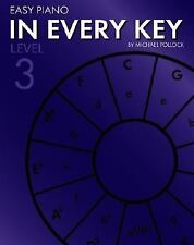 Easy Piano in Every Key: Level 3, General, Piano, Instruction & Study, All 4-for
