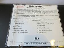 B.B. King - Makin' Love is Good For You (Promo CD, 2000, MCA Records)