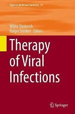 Topics in Medicinal Chemistry Ser.: Therapy of Viral Infections 15 (2015,...