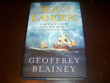 SEA OF DANGERS Captain Cook and His Rivals in the South Pacific Exploration Book
