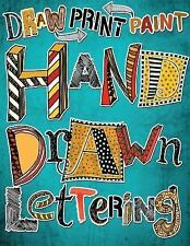 Hand Drawn Lettering : Draw Paint Print by Mark Bergin (2016, Paperback)