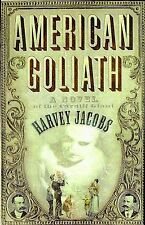 American Goliath: Inspired by the True, Incredible Events, Harvey Jacobs, Good B