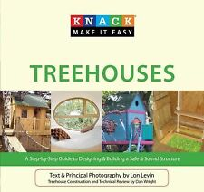 Knack Treehouses: A Step-By-Step Guide To Designing & Building A Safe -ExLibrary