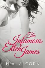 The Infamous Ellen James The Infamous Series) Volume 1)