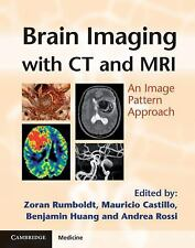 Brain Imaging with MRI and CT : An Image Pattern Approach (2012, Hardcover)