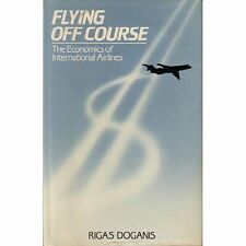 FLYING OFF COURSE Rigas Doganis HC 1985 Airlines F1