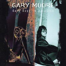 Dark Days in Paradise by Gary Moore (CD, May-2003, Emi)