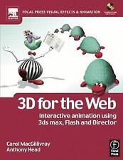 3D for the Web: Interactive 3D animation using 3ds max, Flash and Director (Foc