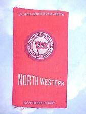 1910 Era Egyptienne Luxury Tobacco Cigarette Silk NORTH WESTERN COLLEGE ILL.