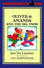 Oliver and Amanda: Oliver and Amanda and the Big Snow by Jean Van Leeuwen...