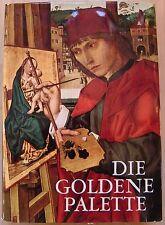 Großer Bildband: Die goldene Palette, Tausend Jahre Malerei, 1968