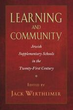 Learning and Community: Jewish Supplementary Schools in the Twenty-First Century
