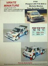 V181 PEUGEOT 205 TURBO 16 TOUR DE CORSE 1986 MICHELE MOUTON DECALS VIRATE