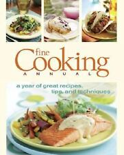 Fine Cooking Annual: A Year of Great Recipes, Tips & Techniques (Fine Cooking Ma