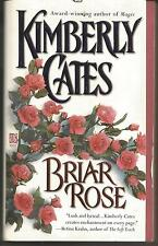 BRIAR ROSE by Kimberly Cates (1999, Paperback),English