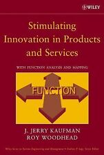 Stimulating Innovation in Products and Services : Function Analysis and Function