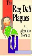 The Rag Doll Plagues by Alejandro Morales (1992, Paperback)