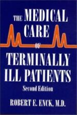 The Medical Care of Terminally Ill Patients (The Johns Hopkins Series -ExLibrary