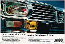 PUBLICITE ADVERTISING 105  1970  RENAULT 16 TS  (2p) phares à iode