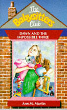 Dawn and the Impossible Three (Babysitters Club), Ann M. Martin