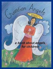 Guardian Angels : A Book about Angels for Children by Alisa E. Clark (2012,...