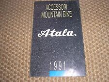 MOUNTAIN BIKE MTB ATALA  BROCHURE CATALOGO ACCESSORI 1991