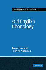 Old English Phonology (Cambridge Studies in Linguistics), Anderson, John M., Las