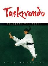 NEW - Taekwondo: Complete WTF Forms by Tedeschi, Marc