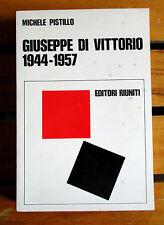 Pistillo GIUSEPPE DI VITTORIO 1944 - 1957 costruzione CGIL Editori Riuniti 1977