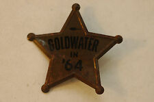 Goldwater in '64 Political Campaign pin-back  Metal STAR BADGE Pin