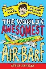 Steve Hartley Danny Baker Record Breaker (2): The World's Awesomest Air-Barf Ver