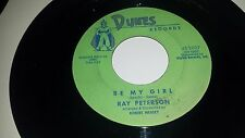 """RAY PETERSON Be My Girl / I Forgot What It Was Like DUNES 2027 45 7"""""""