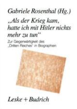 Als der Krieg Kam, Hatte Ich MIT Hitler Nichts Mehr Zu Tun : Zur...