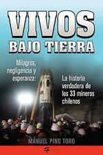 Vivos bajo tierra (Buried Alive): La historia verdadera de los 33 mine-ExLibrary