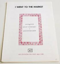 Partition sheet music GILLES VIGNEAULT : I Went to the Market * 70's