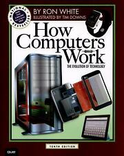 How Computers Work by Tim Downs and Ron White (2014, Paperback)
