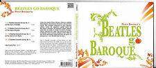 CD DIGIPACK 20T PETER BREINER'S BEATLES GO BAROQUE DE 2006