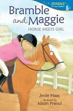 Bramble and Maggie : Horse Meets Girl by Jessie Haas (2013, Paperback)