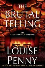 The Brutal Telling: A Chief Inspector Gamache Novel Penny, Louise Hardcover