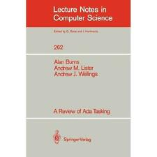A Review of Ada Tasking 262 by Alan Burns, Andrew J. Wellings and Andrew M....