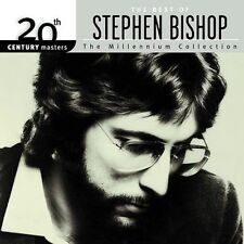 The Best of Stephen Bishop - 20th Century Masters: Millennium Collection, New Mu
