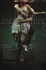 The Unbecoming of Mara Dyer (The Mara Dyer Trilogy), Hodkin, Michelle, Good Book
